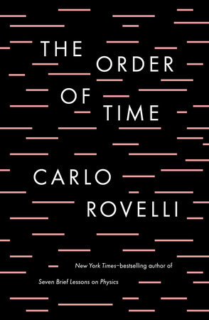 Cover of The Order of Time Cover by Carlo Rovelli.